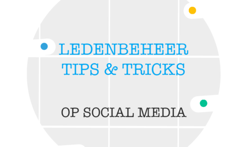 Tips en tricks voor Ledenbeheer